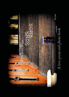 With love from Roma Amor. Ediz. inglese e italiana - Tiny Torfs - copertina