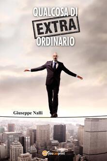 Qualcosa di (extra) ordinario - Giuseppe Nalli - copertina