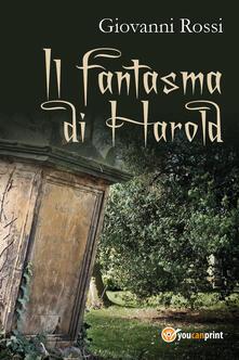 Il fantasma di Harold - Giovanni Rossi - copertina