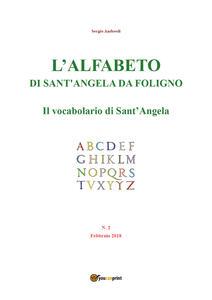 L' alfabeto di sant'Angela da Foligno (2018). Vol. 2: vocabolario di Sant'Angela (febbraio), Il.