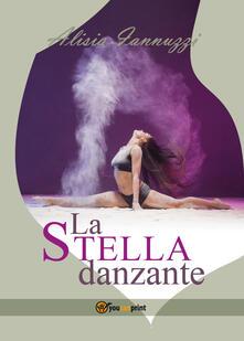 La stella danzante - Alisia Iannuzzi - copertina