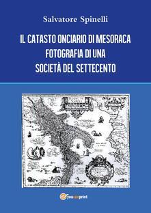 Il catasto onciario di Mesoraca. Fotografia di una società del Settecento - Salvatore Spinelli - copertina