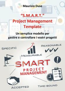 «S.M.A.R.T.». Project management template - Maurizio Duse - copertina
