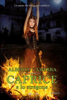 Caprice e lo stregone - Alberto Camerra - copertina
