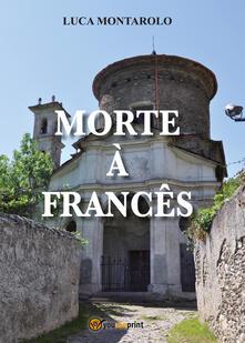 Morte à francês - Luca Montarolo - copertina