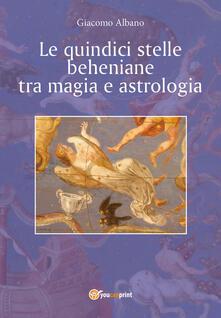 Criticalwinenotav.it Le quindici stelle beheniane tra magia e astrologia Image