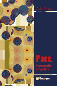 Pace, femminile singolare