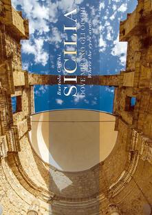Sicilia. Dove mirano gli occhi. Ediz. illustrata - Bartolo Chichi - copertina