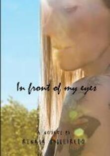 Davanti ai miei occhi. Ediz. inglese - Renata Figueiredo - copertina