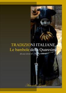 Le bambole della quaresima - Antonella Gentile - copertina