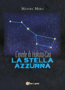 Winniearcher.com L' erede di Hokuto-Cao. La stella azzurra Image