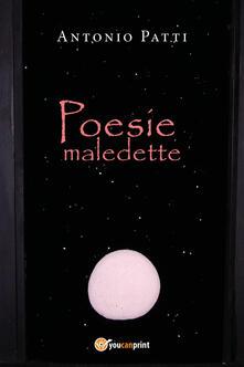 Poesie maledette - Antonio Patti - copertina