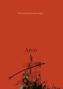 Arco - Hengameh Khaneh angha - copertina
