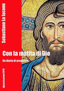 Con la matita di Dio - Sebastiano Lo Iacono - copertina