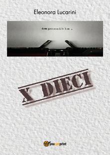 X Dieci - Eleonora Lucarini - copertina