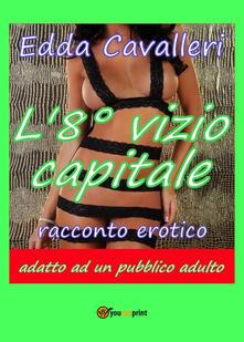 L' 8° vizio capitale - Edda Cavalleri - copertina