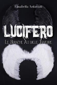 Antondemarirreguera.es Lucifero. Le bianche ali delle tenebre Image