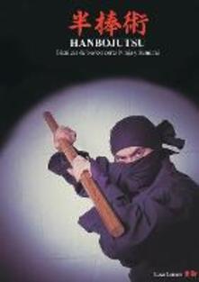 Hanbojutsu. Técnicas de bastón corto ninja y samurai - Luca Lanaro - copertina