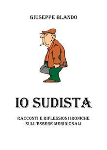 Io sudista - Giuseppe Blando - copertina