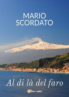 Al di là del faro - Mario Scordato - copertina