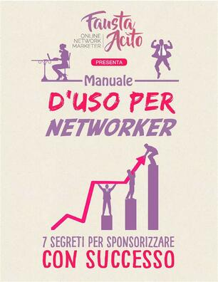 Manuale D Uso Per Networker 7 Segreti Per Sponsorizzare Con Successo Acito Fausta Ebook Epub Con Light Drm Ibs