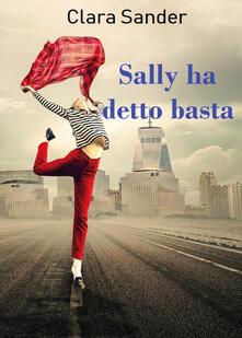 Sally ha detto basta - Clara Sander - copertina