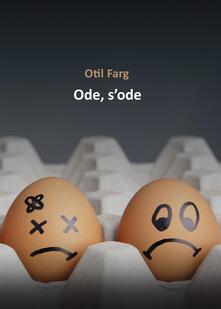 Ode, s'ode - Otil Farg - copertina
