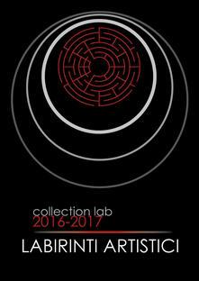 Collection Lab 2016-17. Ediz. illustrata - copertina