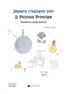 Winniearcher.com Imparo l'italiano con il Piccolo Principe. Quaderno degli esercizi. Per studenti di lingua italiana di livello intermedio B2 Image