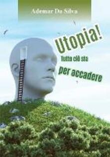 Filmarelalterita.it Utopia! Tutto ciò sta per accadere Image