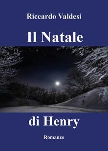 Il Natale di Henry - Riccardo Valdesi - copertina