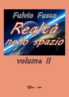 Realtà nello spazio. Vol. 2 - Fulvio Fusco - copertina