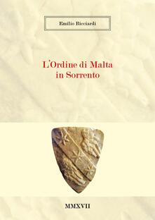 L' Ordine di Malta in Sorrento - Emilio Ricciardi - copertina