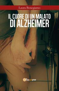 Il cuore di un malato di Alzheimer