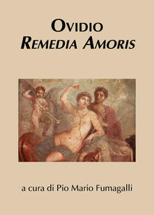 Remedia amoris - P. Nasone Ovidio - copertina