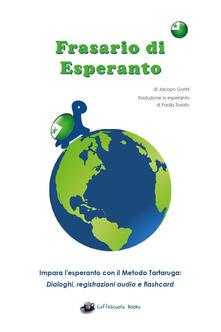 Frasario da viaggio esperanto-italiano - Jacopo Gorini - copertina