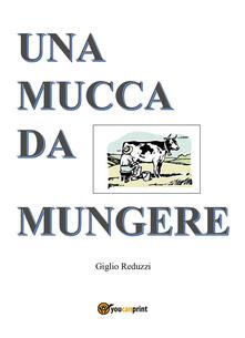 Una mucca da mungere - Giglio Reduzzi - copertina