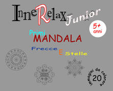 Frecce e stelle. Primi mandala. InneRelax Junior. 20 immagini da colorare. Ediz. illustrata.pdf