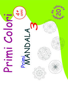 Squillogame.it Primi mandala. Primi colori. Ediz. illustrata. Vol. 3 Image