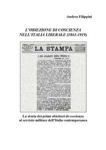 L' obiezione di coscienza nell'Italia liberale (1861-1919)