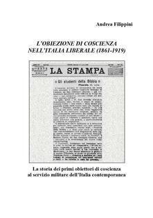 L' obiezione di coscienza nell'Italia liberale (1861-1919) - Andrea Filippini - copertina