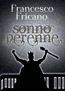 Sonno perenne - Francesco Fricano - copertina