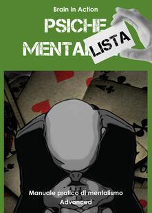 Psiche mentalista. Manuale pratico di mentalismo. Vol. 3.pdf