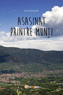 Asasinat printre munti - Luca Montarolo - copertina