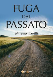 Fuga dal passato - Mireno Favilli - copertina