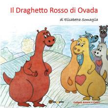 Il Draghetto Rosso di Ovada - Elisabetta Somaglia - copertina
