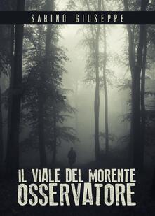 Il viale del morente osservatore - Giuseppe Sabino - copertina