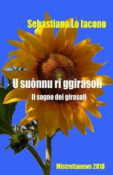 U suònnu rî ggirasoli - Sebastiano Lo Iacono - copertina