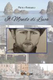 Il mondo di Luca - Pietro Romano - copertina
