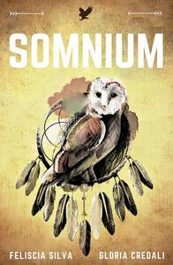Somnium - Feliscia Silva,Gloria Credali - copertina